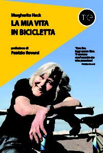 Margherita Hack / La mia vita in bicicletta